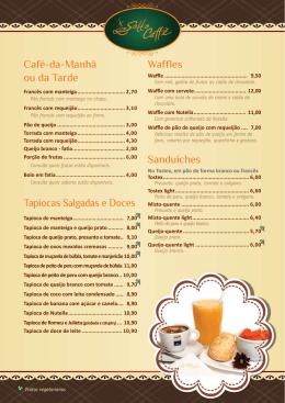 Café-da-Manhã ou da Tarde Tapiocas Salgadas e