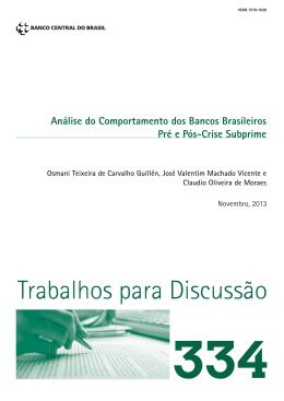 Análise do Comportamento dos Bancos Brasileiros Pré e Pós