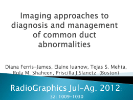 Imaging approaches to diagnosis and management of common duct