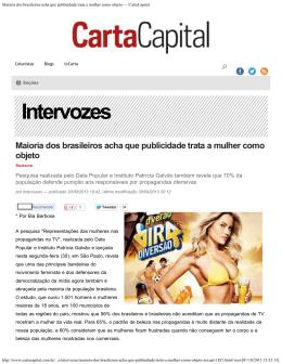 Maioria dos brasileiros acha que publicidade trata a mulher como