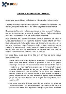 CONFLITOS NO AMBIENTE DE TRABALHO. Quem nunca