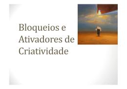 Aula_3_Bloqueios e ativadores de criatividade