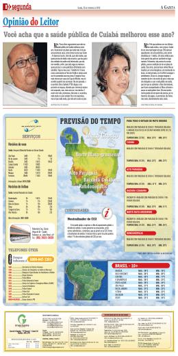 Você acha que a saúde pública de Cuiabá