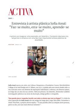 """Entrevista à artista plástica Sofia Areal: """"Faz-se muito, erra"""