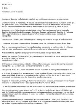 06/02/2014 O Globo Jornalista: André de Souza Associações vão