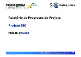 Relatório de Progresso do Projeto Projeto SIC Relatório de