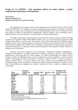 Projeto de Lei 549/2010 - Lula aprofunda política do estado mínimo