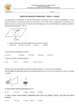 4) Qual a altura máxima alcançada por m? 5) Caso o bloco fosse