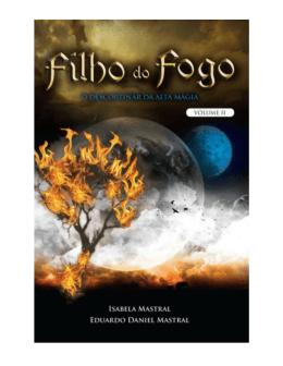 Isabela e Eduardo Daniel Mastral – Filho do Fogo – vol 2