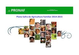 Plano Safra da Agricultura Familiar 2014-2015