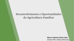 Desenvolvimento e Oportunidades da Agricultura Familiar