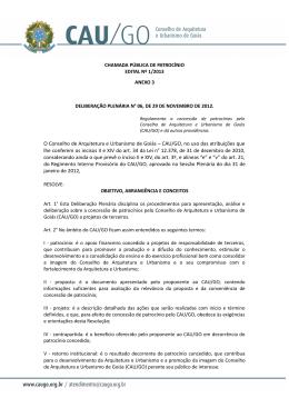 O Conselho de Arquitetura e Urbanismo de Goiás – CAU/GO, no