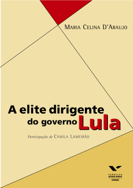 A elite dirigente do governo Lula - the observatory of social and