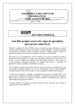 SENADO FEDERAL Ana Rita propõe reserva de vagas de