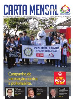 Campanha de vacinação contra a poliomielite.