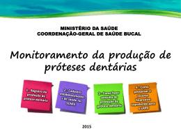 Monitoramento da produção de próteses dentárias