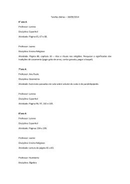 Tarefas diárias – 18/09/2014 6° ano A Professor: Lorena Disciplina
