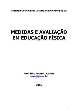 MEDIDAS E AVALIAÇÃO EM EDUCAÇÃO FÍSICA