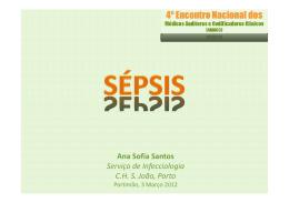 Ana Sofia Santos Serviço de Infecciologia C.H. S. João, Porto