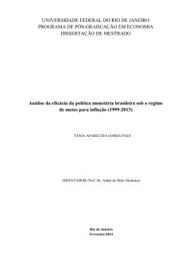 Análise da eficácia da política monetária brasileira sob o regime de