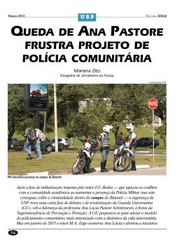 queda de ana pastore frustra projeto de polícia comunitária