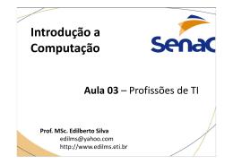Aula 03 - Prof. Edilberto Silva