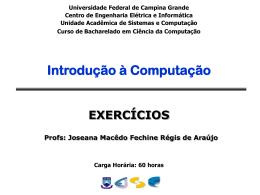 Exercícios - Computação UFCG - Universidade Federal de Campina