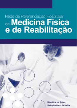 e de Reabilitação Medicina Física - Direcção