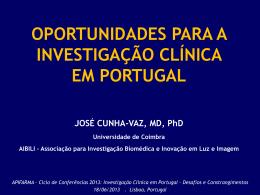 Oportunidades para a Investigação Clínica em Portugal