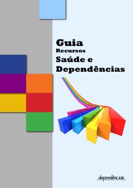 Guia de Recursos, Saúde e Dependências