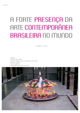A FORTE PRESENÇA DA ARTE CONTEMPORÂNEA BRASILEIRA