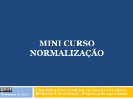mini curso normalização - bu/ufsc - Universidade Federal de Santa