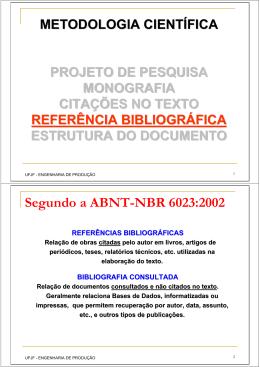 Segundo a ABNT-NBR 6023:2002 REFERÊNCIAS