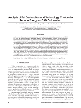 Analysis of Pel Decimation and Technology Choices to