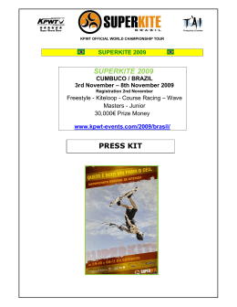 SUPERKITE 2009 PRESS KIT