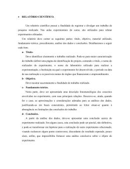 • RELATÓRIO CIENTÍFICO. Um relatório científico possui a