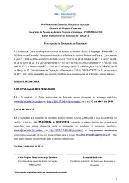www.ifpr.edu.br/pronatec ou http://200.17.98.44/pronatec/, até o dia