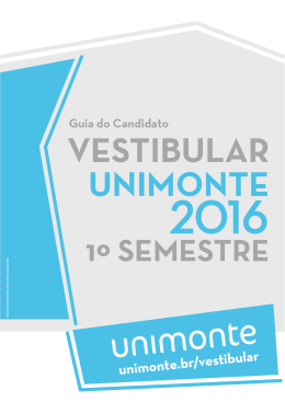 Guia do candidato - Vestibular Unimonte