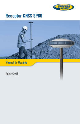 Manual do Usuário do Receptor GNSS SP60
