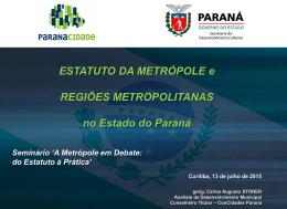 Estatuto da Metrópole e Regiões Metropolitanas no Estado do Paraná