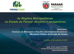 As Regiões Metropolitanas no Estado do Paraná: desafios e