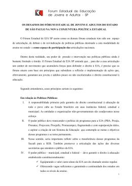 O Fórum Estadual de EJA SP assim como os demais fóruns estaduais