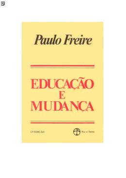 Educação e Mudança - Paulo Freire