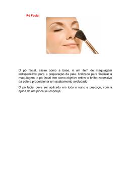 O pó facial, assim como a base, é um item de maquiagem
