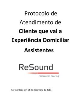 Clientes que Experiência Domiciliar Assistentes
