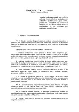PROJETO DE LEI Nº , de 2015 Institui a obrigatoriedade de