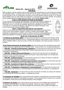 Mês de agosto, mês de auditoria externa para t da Qualidade (SGQ