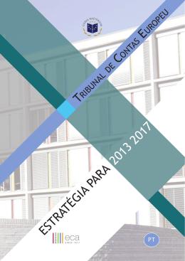 ESTRATÉGIA PARA 2013 2017 T C E