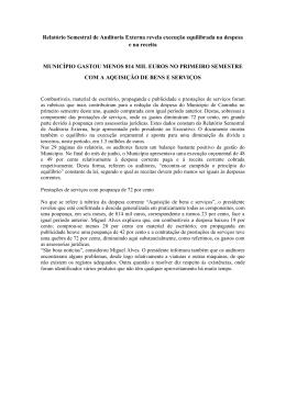 Relatório Semestral de Auditoria Externa revela