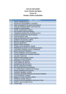 Lista de matriculados Curso: Caminho das Águas Turma: 5A